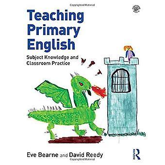 Undervise primære engelsk: Emne kunnskap og klasserommet praksis
