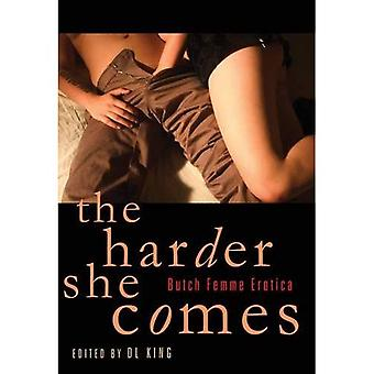 The Harder She Comes: Butch/Femme Erotica King, D L ( Author ) Mar-13-2012 Paperback