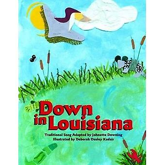 Down in Louisiana
