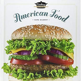 Cooking School American Food