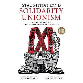 Solidaritet Unionism: Ombyggnad av arbetarrörelsen underifrån, andra upplagan