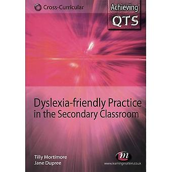 Dyslexia-friendly Practice in the Secondary Classroom (Achieving QTS Cross-Curricular Strand) (Achieving QTS Cross-curricular Strand)