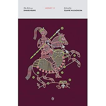 Henry V (Pelican Shakespeare (Taschenbuch))