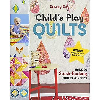 Child's Play Quilts: Make 20 Stash-Busting Quilts for� Kids