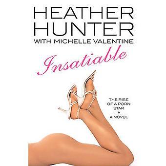 Unersättliche von Hunter & Heather