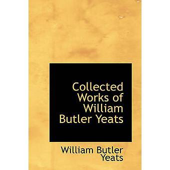 الأشغال التي تم جمعها من وليم بتلر ييتس ييتس & ويليام بتلر