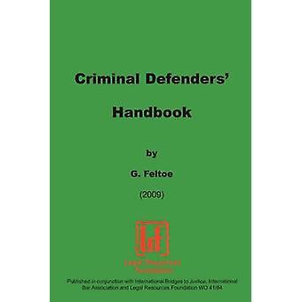 De verdedigers van de criminele handboek door Feltoe & G.