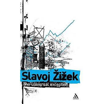 Die allgemeine Ausnahme von Iek & Slavoj