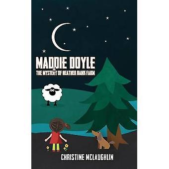 マディ ・ ドイルとマクラフリン ・ クリスティン、ヘザー銀行ファームの謎