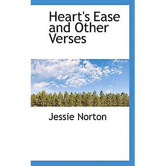 Hearts Ease and Other Verses by Norton & Jessie