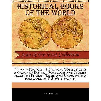 Un groupe de Romances orientales et histoires de la Tamil persan et l'ourdou par Clouston & W. A.