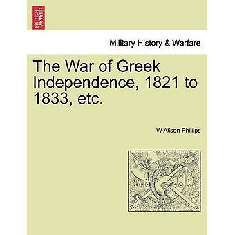 ギリシャ独立の戦争1821フィリップス & W アリソンによる1833等