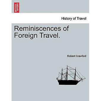 Reminiscences of Foreign Travel. by Crawford & Robert