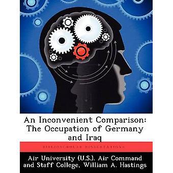 Una comparación incómoda la ocupación de Alemania e Irak a Hastings y Guillermo.