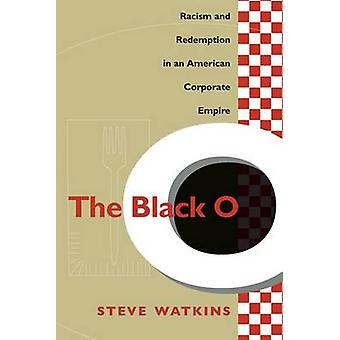 The Black O by Watkins & Steve