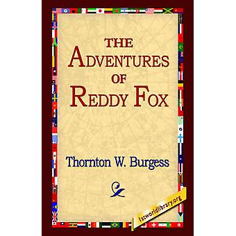 The Adventures of Reddy Fox by Burgess & Thornton W.