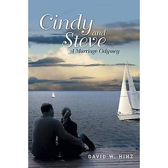 Cindy and Steve A Marriage Odyssey by Hinz & David W.
