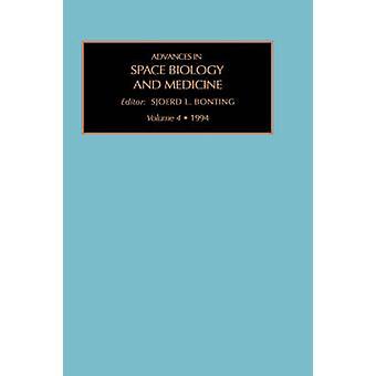 Framsteg inom utrymme biologi och medicin volym 4 av Bonting