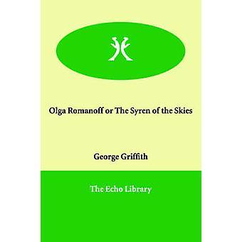 オルガ・ロマノフまたはグリフィス & ジョージによる空の Syren