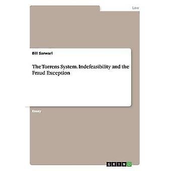 Torrens System. Indefeasibility og svig undtagelse af Sarwari & Bill