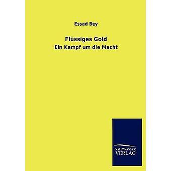 FL Ssiges goud door Bey & Essad