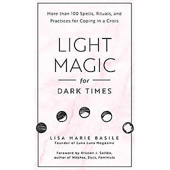 Magic Light pour Dark Times