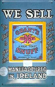 We sell Grants Snuff embossed steel sign  300mm x 200mm   (hi)