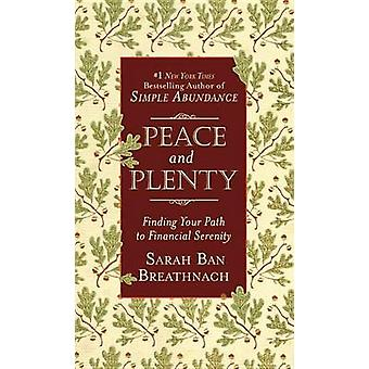 Peace and Plenty - Finding Your Path to Financial Serenity by Sarah Ba