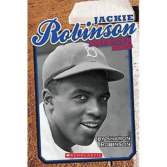 Jackie Robinson - American Hero by Sharon Robinson - 9780545540063 Book
