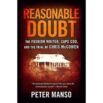 Reasonable Doubt - The Fashion Writer - Cape Cod - and the Trial of Ch