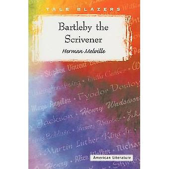 Bartleby the Scrivener by Herman Melville - 9780895986832 Book
