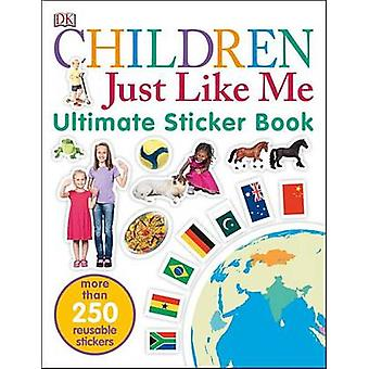 Children Just Like Me by DK - 9781465453952 Book