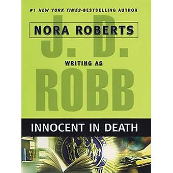 Innocent in Death (large type edition) by J D Robb - 9781594132186 Bo