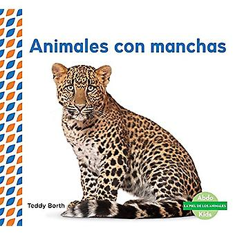 Animales Con Manchas (Spotted Animals) by Teddy Borth - 9781624026263