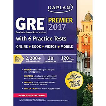 GRE Premier 2016 with 6 Practice Tests by Kaplan Publishing - 9781784