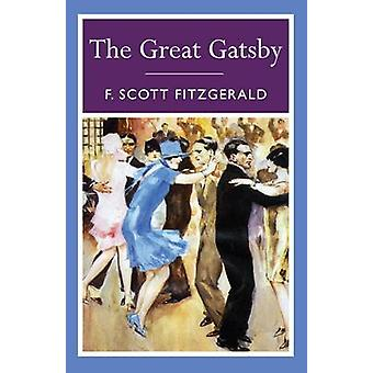 The Great Gatsby by F. Scott Fitzgerald - 9781848378896 Book
