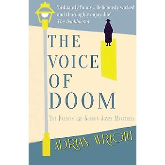 The Voice of Doom by Adrian Wright