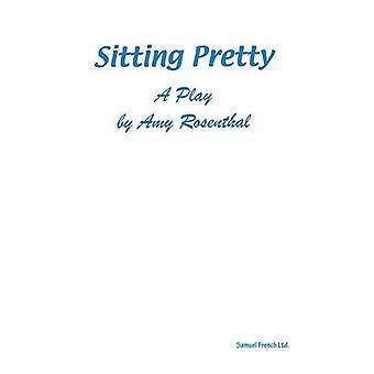 Sitting Pretty by Rosenthal & Amy