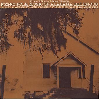 Negro Folk Music of Alabama - Negro Folk Music of Alabama: Vol. 2-Religious Music [CD] USA import