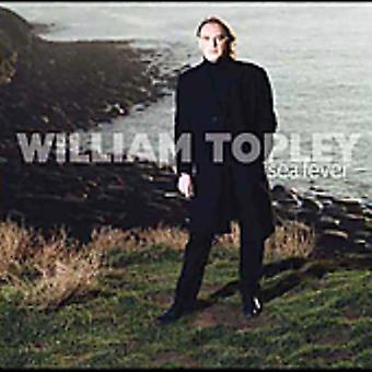 William Topley - importazione USA Sea Fever [CD]