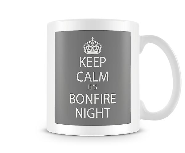 Keep Calm It's A Bonfire Night Printed Mug
