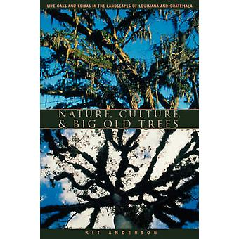 Nature - Culture and Big Old Trees - Live Oaks and Ceibas in the Lands