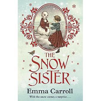 De zus van de sneeuw door Emma Carroll - 9780571341801 boek