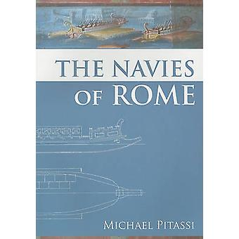 The Navies of Rome by Michael Pitassi - 9781843836001 Book