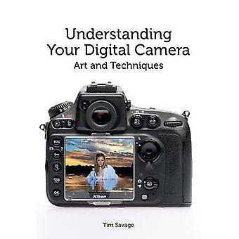 Fotocamera digitale - arte e tecniche da Tim Savage - la comprensione