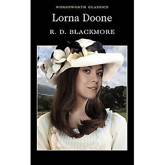 Lorna Doone (New edition) by R. D. Blackmore - Pamela Knights - Keith