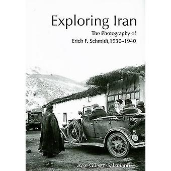 Exploring Iran - The Photography of Erich F. Schmidt - 1930-1940 by Ay