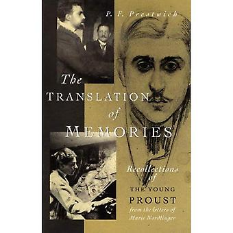 The Translation of Memories : Recollections of the Young Proust
