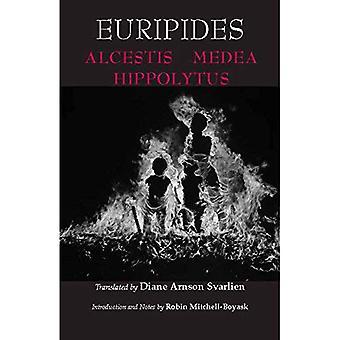 Alkestis, Medea, Hippolytos