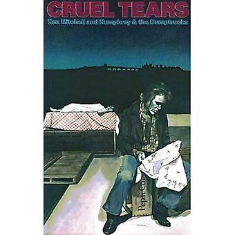 Cruel Tears